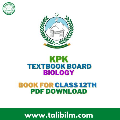 KPK Textbook Board Biology Book For class 12th