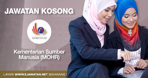 jawatan kosong kerajaan Kementerian Sumber Manusia (MOHR) 2020