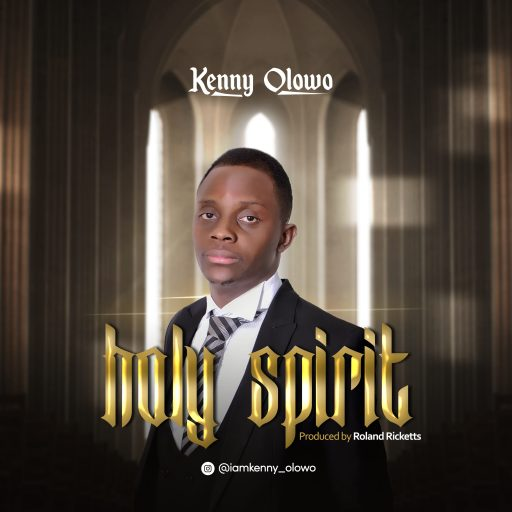 Audio: Kenny Olowo – Holy Spirit