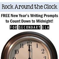 Rock Around the Clock: Free New Year's Writing Prompts to Count Down to Midnight for Secondary ELA