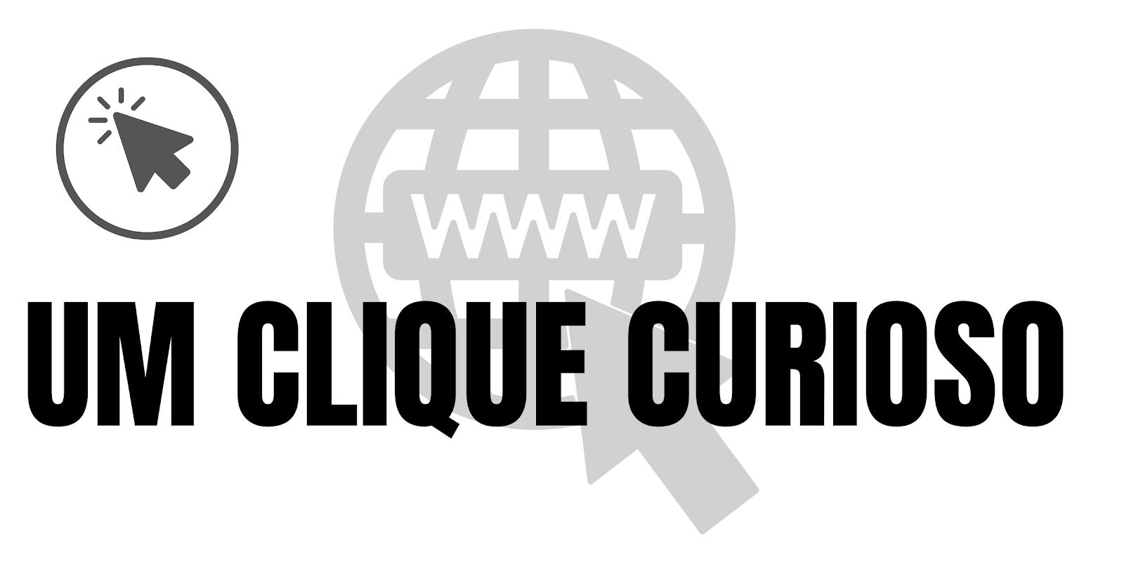 Um Clique Curioso
