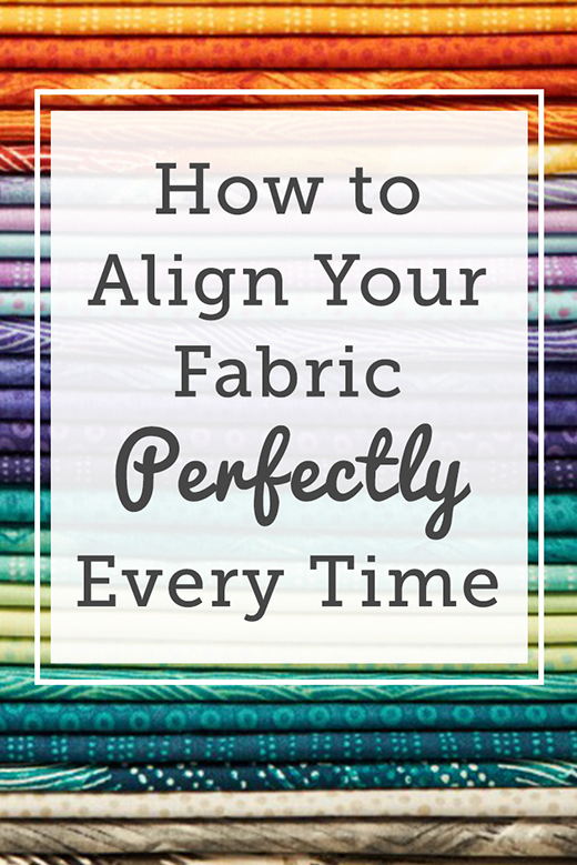 Quilting Tips: How to Align Fabric Correctly by Aurora Sisneros