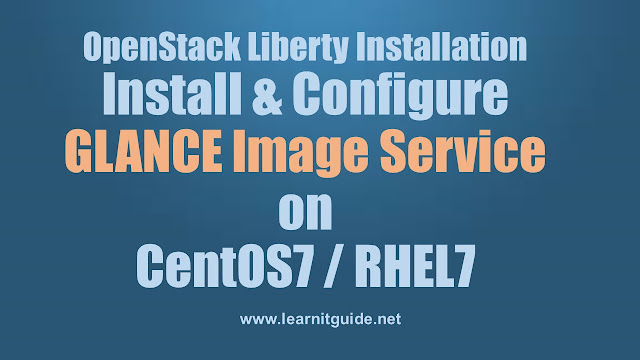Install & Configure Glance - Openstack Installation Part 3