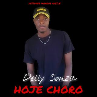 Delly Souza - Hoje Choro (Prod. Delly On The Beats & MRC Gang Music Studio)