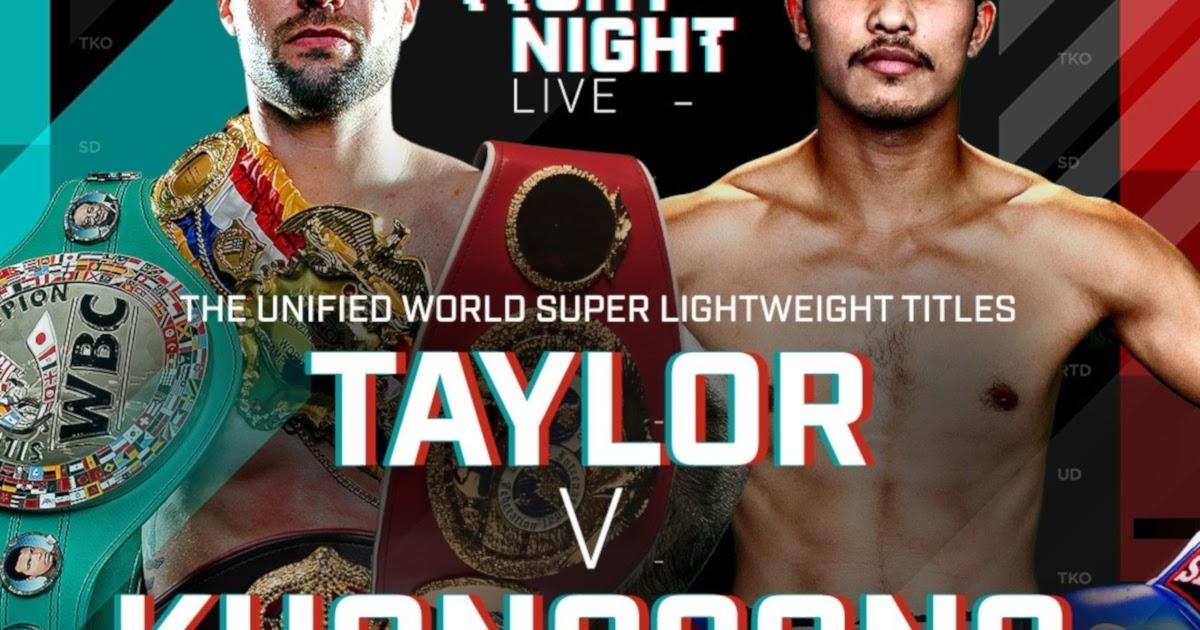 Josh Taylor Vs Apinun Khongsong - Fight Week Build Up And Updates