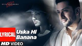 Uska Hi Bana Lyrics Arijit Singh