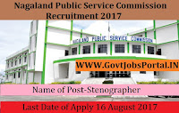 Nagaland Public Service Commission Recruitment 2017 – Stenographer