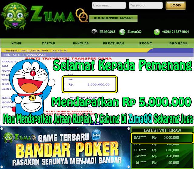 ZumaQQ Poker Online Terpercaya Selamat Kepada Pemenang Periode 30 Juli 2019
