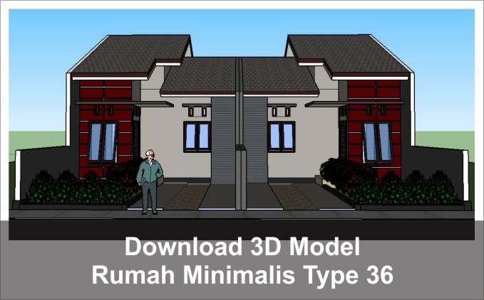 download 3d rumah minimalis type 36