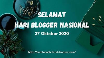 Hari Blogger Nasional 27 Oktober 2020