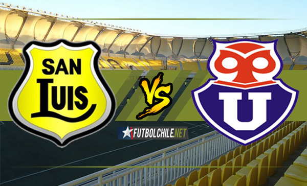 San Luis vs Universidad de Chile