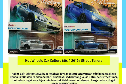 Hot Wheels Car Culture Mix 4 2019 : Street Tuners