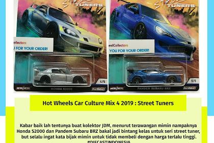 Hot Wheels Car Culture Mix 4 2019 : Street Tuners