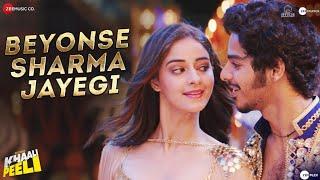 Beyonse Sharma Jayegi Lyrics - Khaali Peeli
