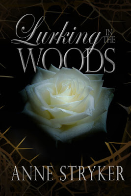 Lurking in the Woods by Anne Stryker