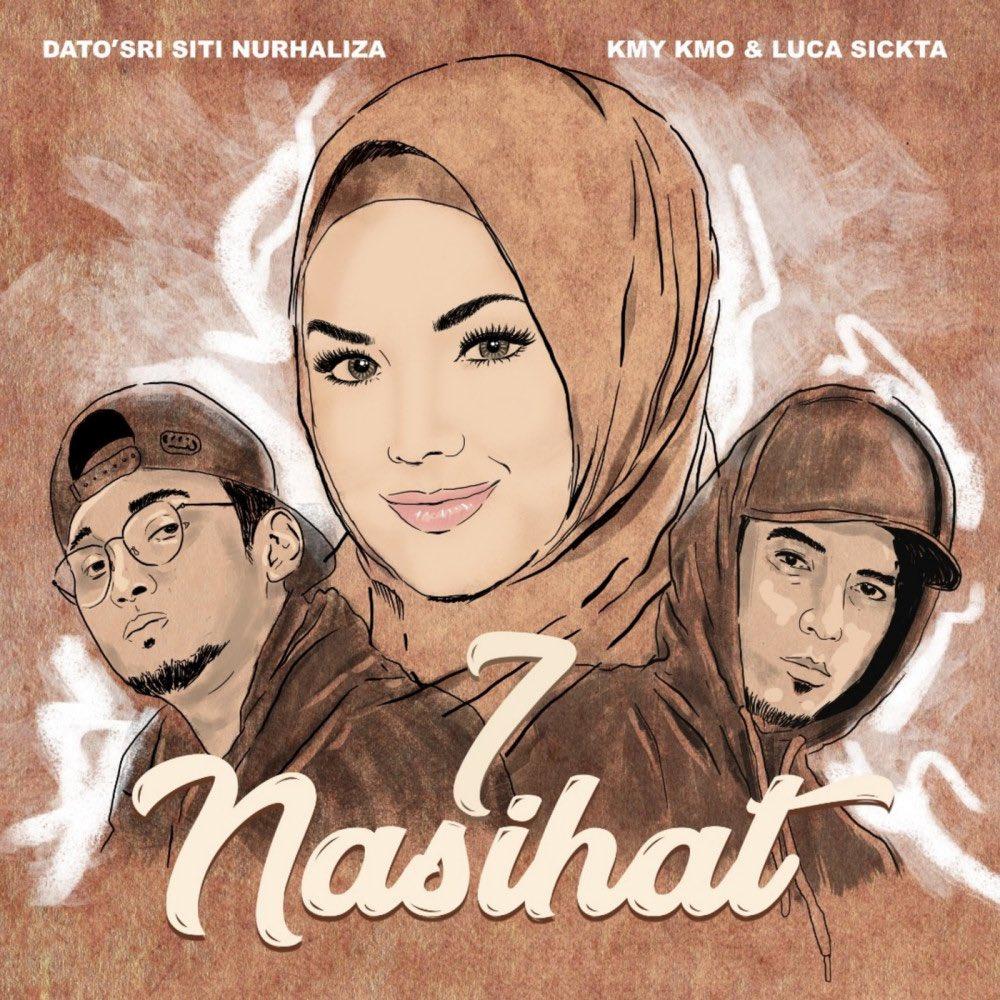 Lirik Lagu Dato' Sri Siti Nurhaliza, Kmy Kmo, Luca Sickta - 7 Nasihat