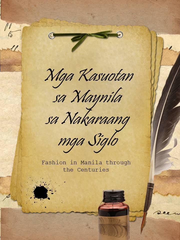 Mga Lumang Kasuotan sa Maynila (Pilipinas) Noong Unang Panahon (Nagdaang Mga Siglo)