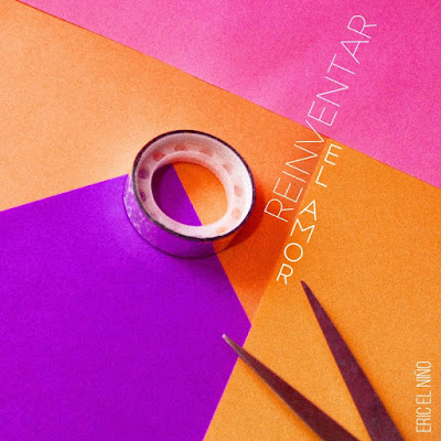 Eric El Niño - Reinventar el Amor EP