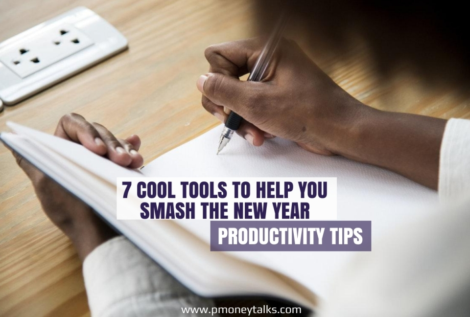 7 Cool Tools To Help You Make The Most of 2019