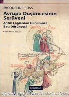 Jacqueline Russ - Avrupa Düşüncesinin Serüveni - Antik Çağlardan Günümüze Batı Düşüncesi