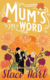 Mum's the Word by Staci Hart