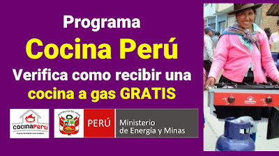 MINEM entregará una Cocina a Gas GLP gratis como Beneficiario del FISE