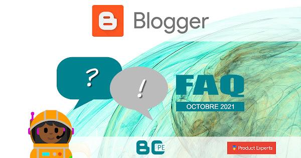 Blogger - FAQ - Foire aux questions 10/2021