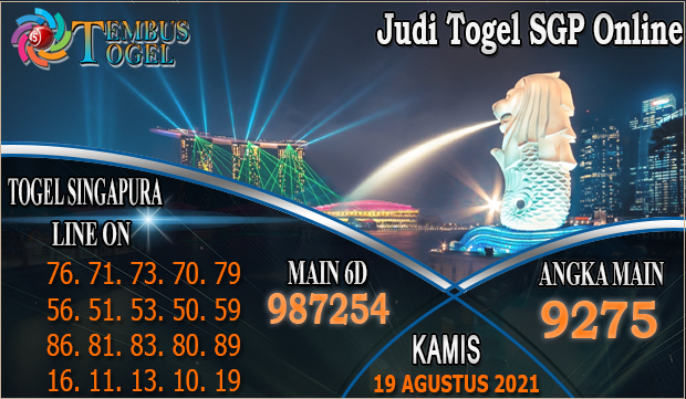 Judi Togel SGP Online, Kamis 19 Agustus 2021 Tembus Togel
