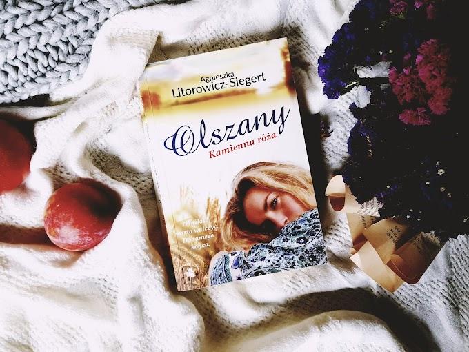 Olszany. Kamienna róża/ Agnieszka Litorowicz - Siegert