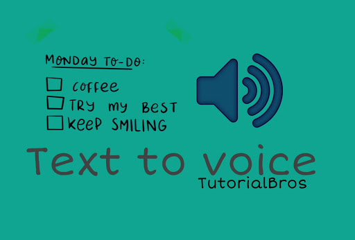 Convert webpage article as Audio TutorialBros