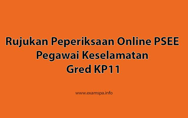 Rujukan Peperiksaan Online PSEE Pegawai Keselamatan Gred KP11