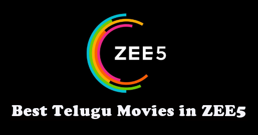best-telugu-movies-in-zee5-ott