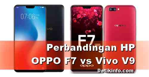 Beda HP Vivo V9 dan OPPO F7 dari Harga dan spesifikasinya!