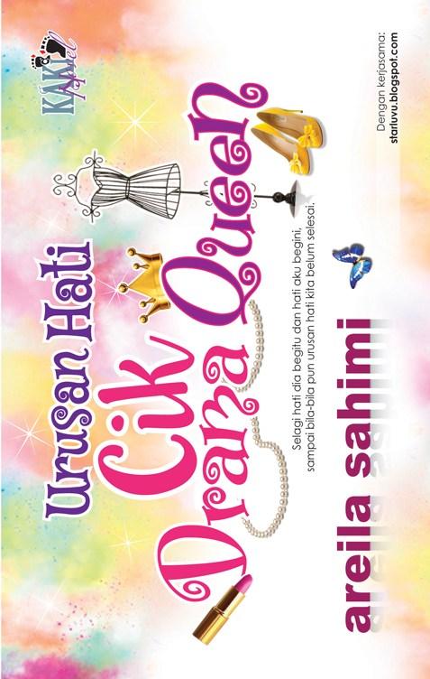 Beli Novel Urusan Hati Cik Drama Queen - Drama Menggantikan Drama Sayang Papa Saya Tak