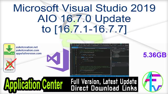 Microsoft Visual Studio 2019 AIO 16.7.0 Update to [16.7.1-16.7.7]