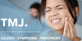 TMJ causes, symptoms and treatment