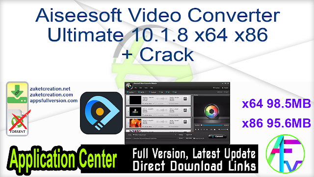 Aiseesoft Video Converter Ultimate 10.1.8 x64 x86 + Crack