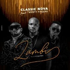 Classic Nova feat. Twenty Fingers - Zambi (2020) [Download]