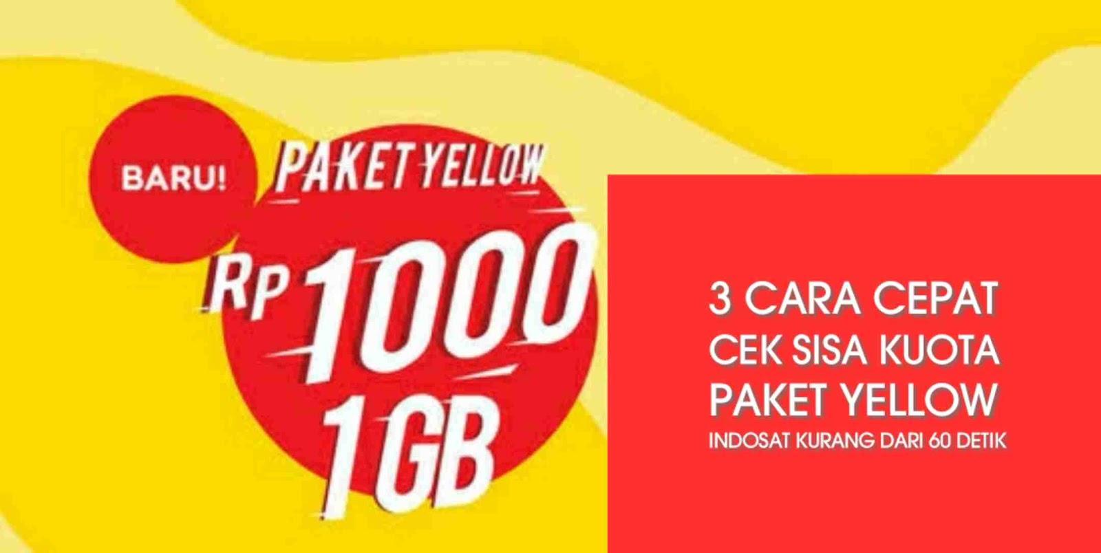 3 Cara cepat cek sisa kuota paket yellow indosat kurang dari 60 detik