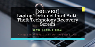[SOLVED] Laptop Terkunci Intel Anti-Theft Technology Recovery Screen