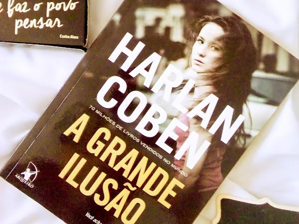 [resenha] A GRANDE ILUSÃO - HARLAN COBEN
