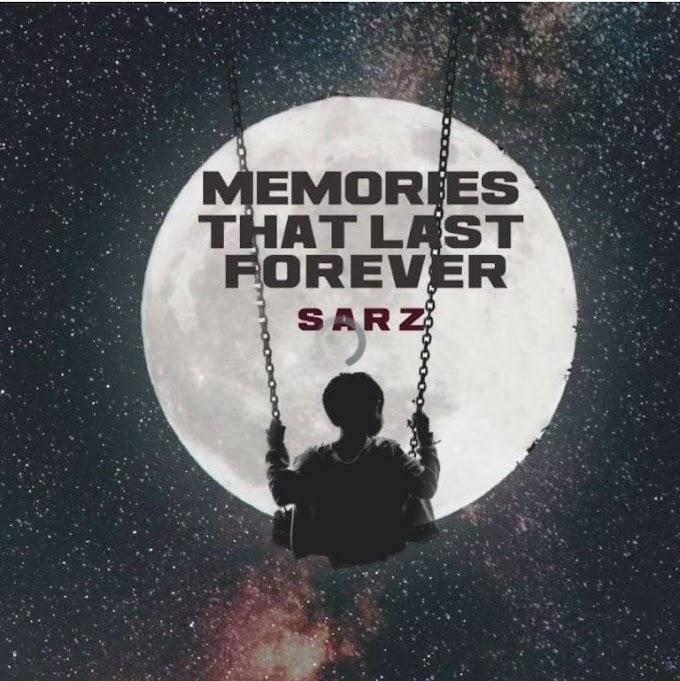 [Album] Sarz – Memories That Last Forever (EP)