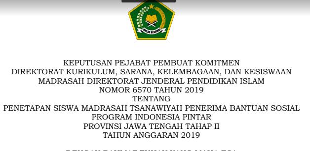 Download SK PIP Tahap 2 MTs MA Tahun 2019 Provinsi Jawa Tengah