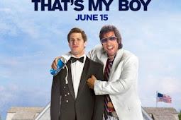 Download dan Nonton Film That's My Boy (2012) Subtitle Indonesia