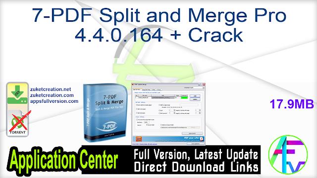 7-PDF Split and Merge Pro 4.4.0.164 + Crack