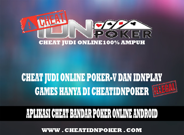 Aplikasi Cheat Bandar Poker Online Android