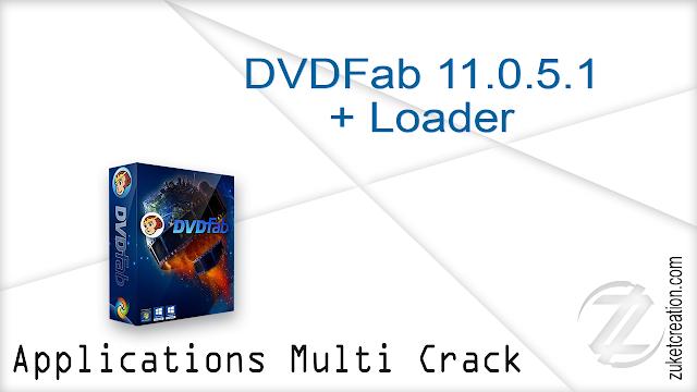 DVDFab 11.0.5.1 + Loader