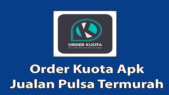 Order Kuota Apk
