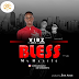 Music: Vibz ft Lord X & Julian - Bless My Hustle