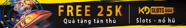 TƯƠNG TÁC CỘNG ĐỒNG KDSLOTS NHẬN NGAY FREE 25k